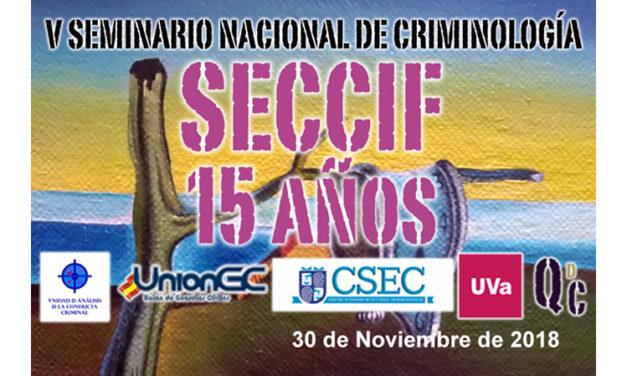 V Seminario Nacional de Criminologia y Ciencias Forenses