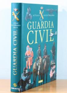 Amanon.es Guardia Civil (Atlas Ilustrado) (Español) Tapa dura