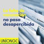La falta de vacunación: no pasa desapercibida