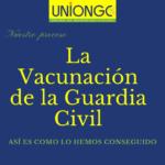 UnionGC por la Vacunación de la Guardia Civil