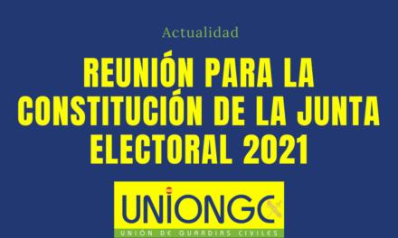 REUNIÓN PARA LA CONSTITUCIÓN DE LA JUNTA ELECTORAL 2021