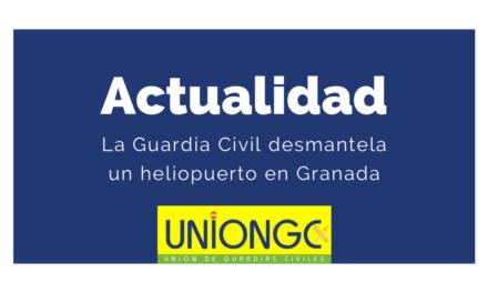 Agentes de la Guardia Civil desmantelan un helipuerto de narcotráfico en Granada