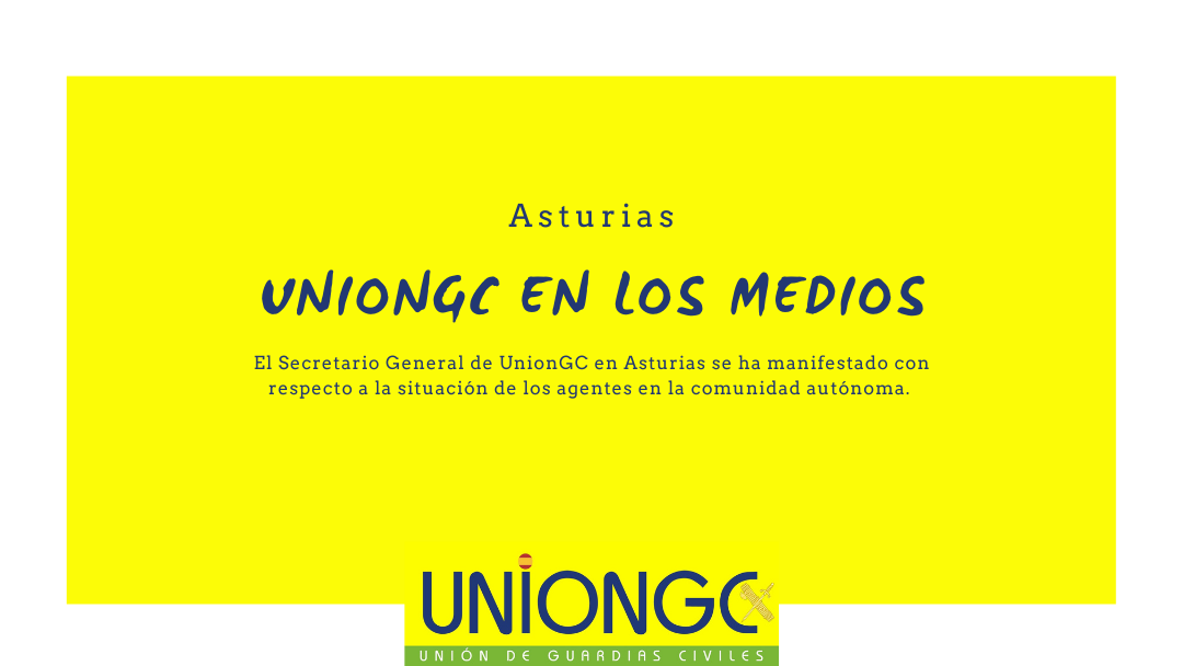 UnionGC Asturias se manifiesta en los medios de comunicación